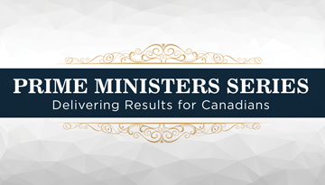 Prime Ministers Series: Delivering Results for Canadians, with the Right Honourable Jean Chrétien